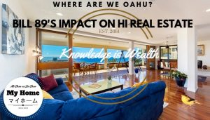 Bill 89's Impact on Hawaii Real Estate
